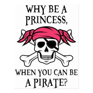 ¿Por qué sea una princesa, cuando usted puede ser Tarjeta Postal