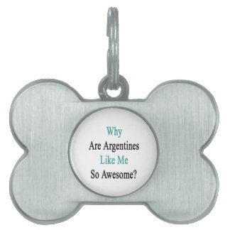 ¿Por qué son las argentinas como mí tan Placas Mascota