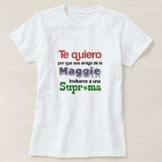 Por qué te quiero shirt