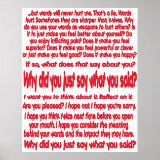 ¿Por qué usted acaba de decir lo que usted dijo? Posters