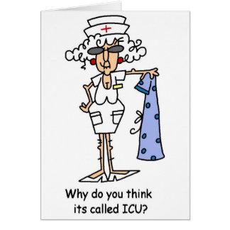¿Por qué usted lo piensa ha llamado ICU? Tarjeta De Felicitación
