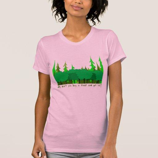 ¿Por qué usted no compra un bosque y no se pierde? Playeras