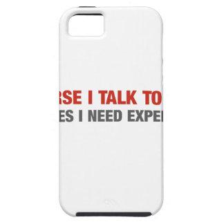 Por supuesto hablo conmigo mismo (el asesoramiento iPhone 5 funda