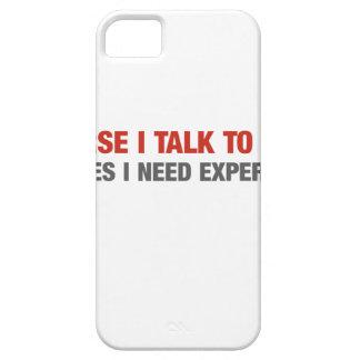 Por supuesto hablo conmigo mismo (el asesoramiento iPhone 5 fundas