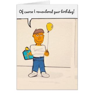 ¡Por supuesto recordaba su cumpleaños! Tarjeta del
