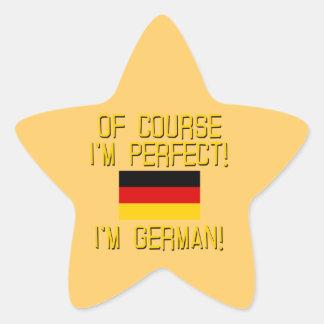 ¡Por supuesto soy perfecto, yo soy alemán! Calcomanía Forma De Estrella Personalizada