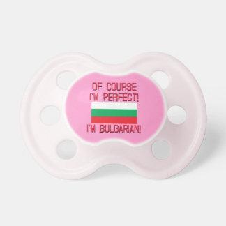 ¡Por supuesto soy perfecto, yo soy búlgaro! Chupete De Bebe