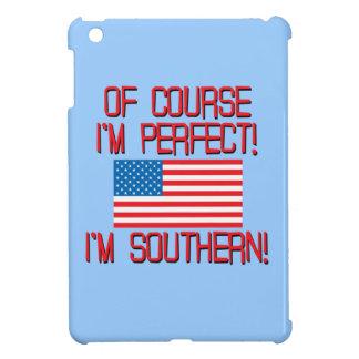 ¡Por supuesto soy perfecto, yo soy meridional!