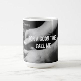 Por un buen tiempo llámeme taza