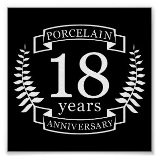 Porcelain traditional wedding anniversary 18 years poster