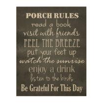 Porch Rules - Black & White Home Decor