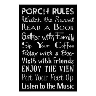 Porch Rules Poster