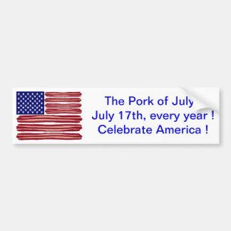 Pork of July Car Bumper Sticker
