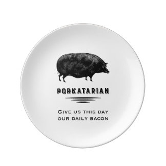 Porkatarian - Give Us Our Daily Bacon Porcelain Plate