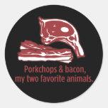 Porkchops y tocino, mis dos animales preferidos pegatinas redondas