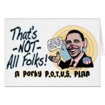 Porky POTUS Anti-Obama Gear Greeting Card