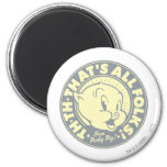 Porky TH-TH-THAT'S ALL FOLKS! 2 Inch Round Magnet
