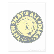 Porky TH-TH-THAT'S ALL FOLKS! Postcard
