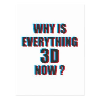 Porqué ahora está todo 3D Tarjetas Postales