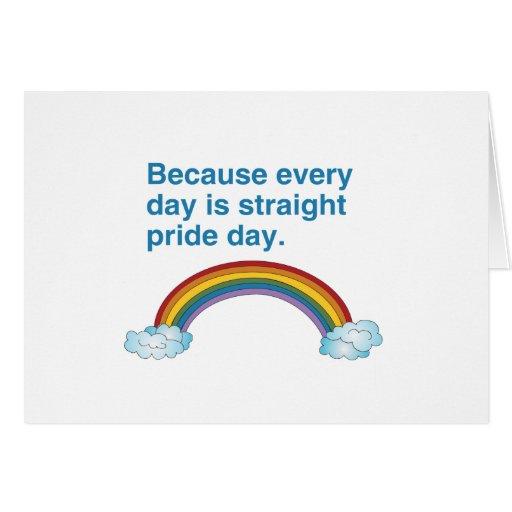 Porque cada día es recto enorgullézcase el día felicitaciones