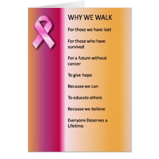 Porqué caminamos para una curación tarjeta de felicitación