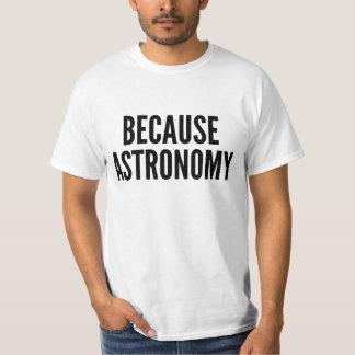 Porque camisa de la astronomía