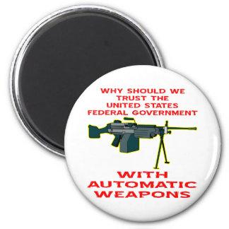 Porqué confianza el FED-Gobierno con las armas aut Imán Redondo 5 Cm