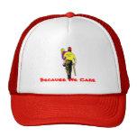 Porque cuidamos gorra