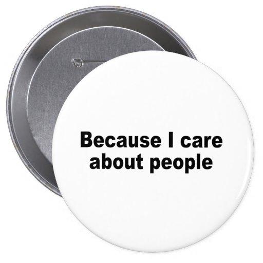 Porque cuido sobre gente pin
