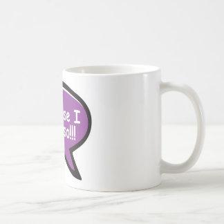 Porque dije tan - púrpura tazas