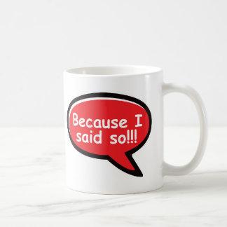 Porque dije tan - rojo taza de café