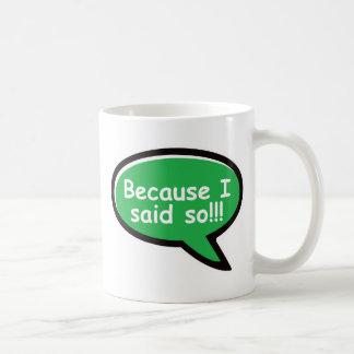 Porque dije tan - verde taza de café