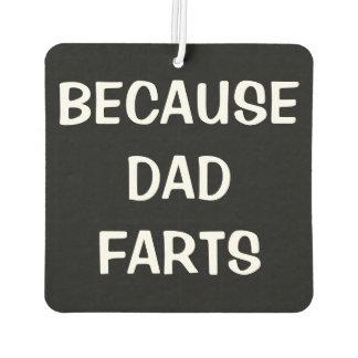 Porque el papá Farts