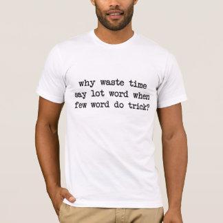 Porqué el tiempo inútil dice que palabra de la playera