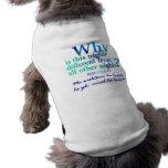 Porqué es esta noche camiseta de perrito