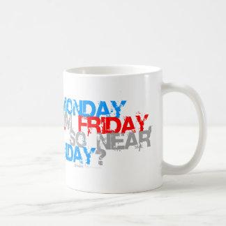 Porqué es viernes así que cercanos a lunes - comed tazas