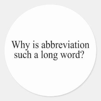 Porqué está la abreviatura tal largo redacte pegatina redonda