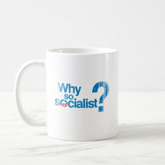 Porqué Faded.png tan socialista Taza Básica Blanca