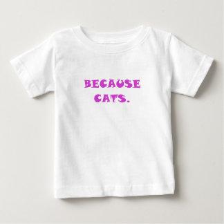 Porque gatos camiseta