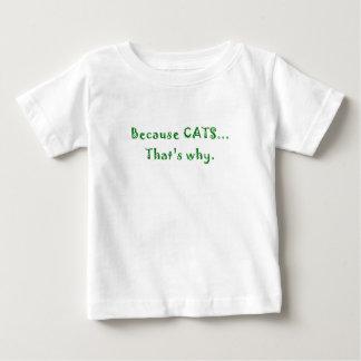Porque gatos que es por qué tshirts