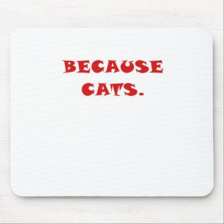 Porque gatos mouse pad