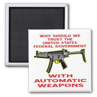 Porqué gobierno de FED de la confianza con el arma Imán Cuadrado