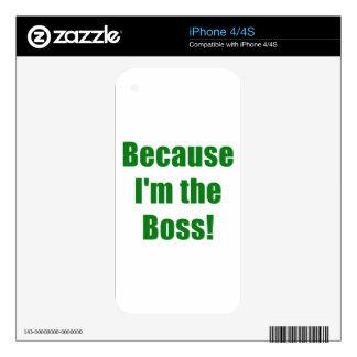 Porque Im Boss Calcomanías Para El iPhone 4