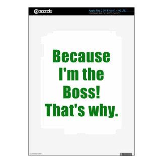 Porque Im Boss que es por qué iPad 3 Skins