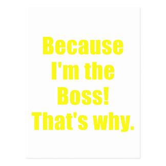 Porque Im Boss que es por qué Postal