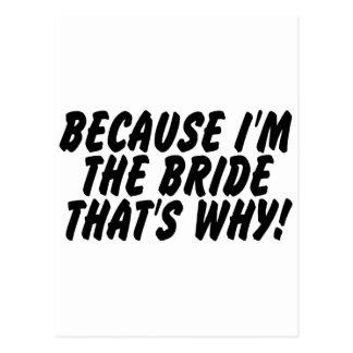 Porque Im la novia que es por qué Postales
