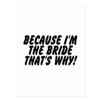 Porque Im la novia que es por qué Tarjetas Postales