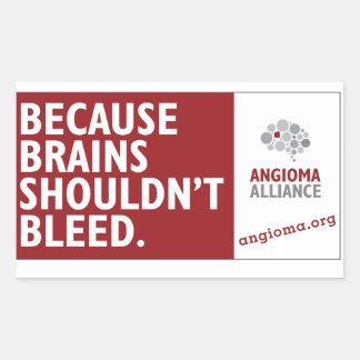 Porque los cerebros no deben sangrar pegatina rectangular