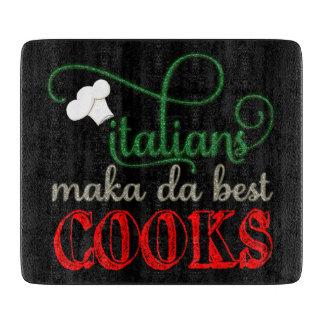 Porque, los italianos hacen realmente a los tabla de cortar