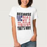 Porque 'MERICA que es porqué camisa de la bandera